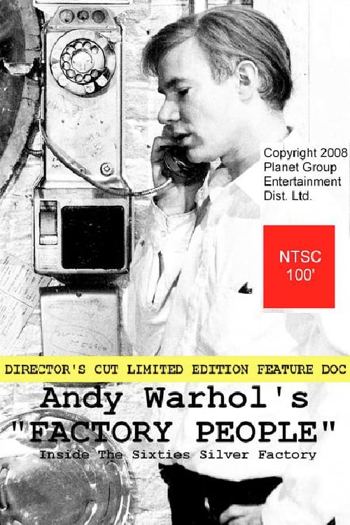 Andy Warhol`s Factory People... Inside the Sixties Silver Factory