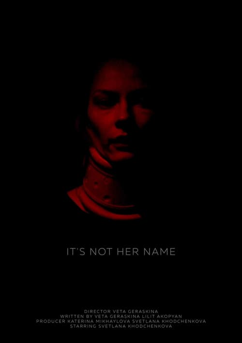 It`s Not Her Name